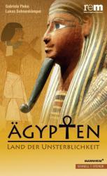gypten - Land der Unsterblichkeit (ISBN: 9783795430412)