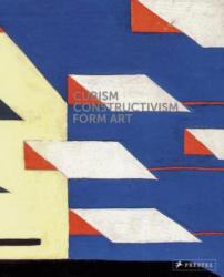 Cubism-Constructivism- Form Art - Agnes Husslein-Arco, Alexander Klee (ISBN: 9783791355474)