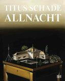 Titus Schade: Allnacht (ISBN: 9783775741484)
