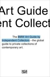 Fourth BMW Art Guide by Independent Collectors (ISBN: 9783775741453)