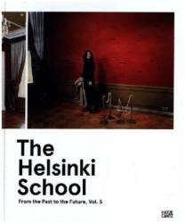 Helsinki School: From the Past to the Future (ISBN: 9783775739016)