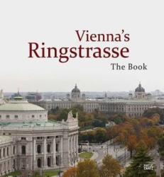 Vienna's Ringstrasse (ISBN: 9783775737739)