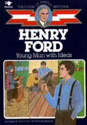 Henry Ford: Young Man with Ideas (ISBN: 9780020419105)