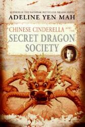 Chinese Cinderella and the Secret Dragon Society (ISBN: 9780060567361)