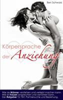 Die Korpersprache Der Anziehung (ISBN: 9783739227559)