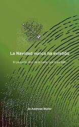 La Navidad Nunca Ha Existido (ISBN: 9783739210315)