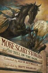 More Scary Stories to Tell in the Dark (ISBN: 9780060835217)