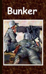Alexander Kronenheim - Bunker - Alexander Kronenheim (ISBN: 9783738647686)
