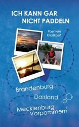 Ich Kann Gar Nicht Paddeln (ISBN: 9783735724410)
