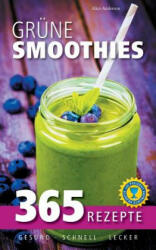 Grune Smoothies - Alice Anderson (ISBN: 9783734751578)