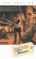 S. O. S. Titanic (ISBN: 9780152013059)