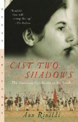 Cast Two Shadows: The American Revolution in the South (ISBN: 9780152050771)