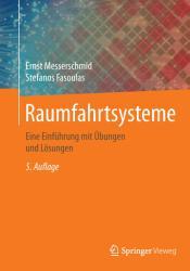 Raumfahrtsysteme (ISBN: 9783662496374)