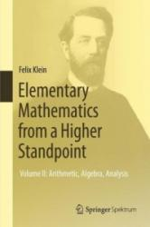Elementary Mathematics from a Higher Standpoint: Volume I: Arithmetic, Algebra, Analysis (ISBN: 9783662494400)