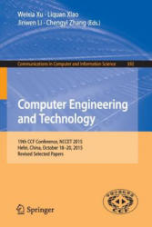 Computer Engineering and Technology - 19th CCF Conference, NCCET 2015, Hefei, China, October 18-20, 2015, Revised Selected Papers (ISBN: 9783662492826)
