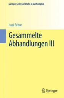 Gesammelte Abhandlungen III (ISBN: 9783662487549)
