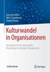 Kulturwandel in Organisationen (ISBN: 9783662481707)