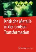 Kritische Metalle in der Groen Transformation (ISBN: 9783662448380)