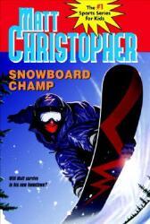 Snowboard Champ (ISBN: 9780316796439)