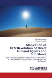 Medication of Hcv - Abdel-Moneim Adel, Ramadan Shimaa (ISBN: 9783659785269)