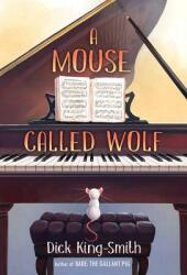 A Mouse Called Wolf (ISBN: 9780375800665)