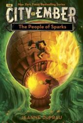 The People of Sparks: The Second Book of Ember (ISBN: 9780375828256)