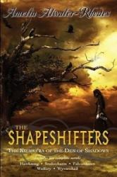 Shapeshifters - Amelia Atwater-Rhodes (ISBN: 9780385739504)