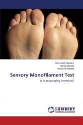 Sensory Monofilament Test - Abd Elazeem Amira, Mostafa Manal, Al-Sebaee Hanan (ISBN: 9783659589706)