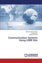 Communication Systems Using Usrp Kits (ISBN: 9783659561726)