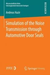 Simulation of the Noise Transmission Through Automotive Door Seals (ISBN: 9783658142520)