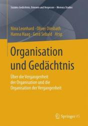 Organisation Und Ged chtnis - Oliver Dimbath, Nina Leonhard, Gerd Sebald, Hanna Haag (ISBN: 9783658118266)