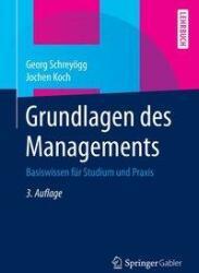Grundlagen des Managements (ISBN: 9783658067489)