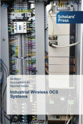 Industrial Wireless Dcs Systems (ISBN: 9783639860863)