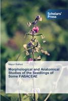 Morphological and Anatomical Studies of the Seedlings of Some Fabaceae (ISBN: 9783639860115)