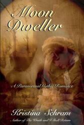 Moon Dweller: A Paranormal Gothic Romance: A Paranormal Gothic Romance (ISBN: 9781939397232)
