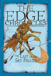 Edge Chronicles: The Last of the Sky Pirates (ISBN: 9780440421009)