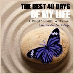The Best 40 Days of My Life (ISBN: 9781939119421)