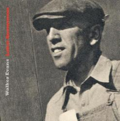 Walker Evans: Labor Anonymous (ISBN: 9781938922947)