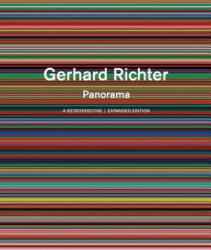 Gerhard Richter: Panorama: A Retrospective: Expanded Edition (ISBN: 9781938922923)