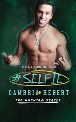 #Selfie (ISBN: 9781938857720)