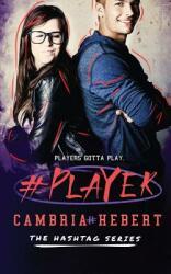 #Player (ISBN: 9781938857683)