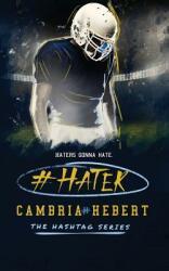 #Hater (ISBN: 9781938857669)