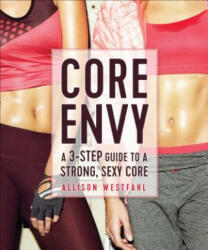 Core Envy - Allison Westfahl (ISBN: 9781937715342)