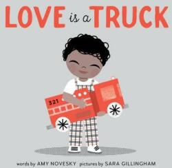 Love is a Truck (ISBN: 9781937359867)