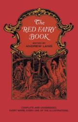 The Red Fairy Book - Andrew Lang, H. J. Ford, Lancelot Speed (ISBN: 9780486216737)