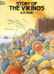 Story of the Vikings Coloring Book - A. G. Smith (ISBN: 9780486256535)
