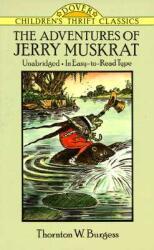 The Adventures of Jerry Muskrat (ISBN: 9780486278179)