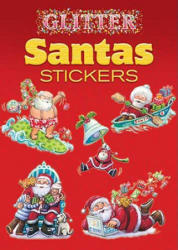 Glitter Santas Stickers - Yu-Mei Han (ISBN: 9780486467993)