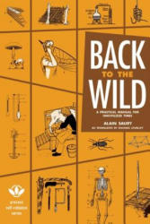 Back to the Wild - Alain Saury (ISBN: 9781934170588)