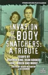 Invasion of the Body Snatchers: A Tribute (ISBN: 9781933586076)